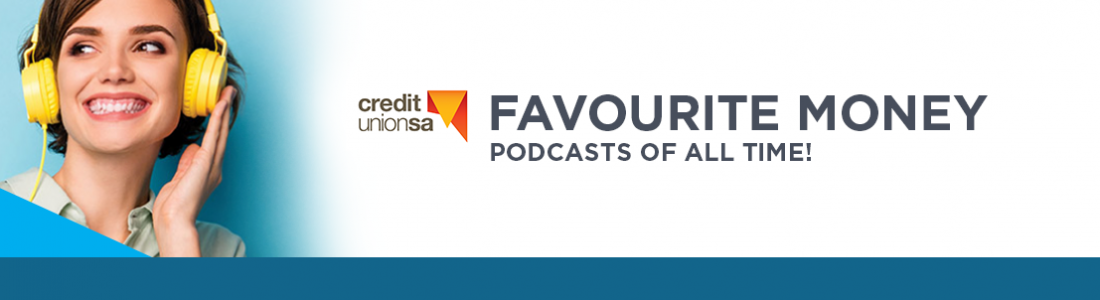 My favourite money podcasts of all time