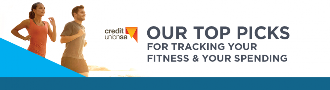 Our top picks for tracking your fitness and your spending